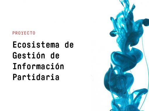 Ecosistema de Gestión de Información Partidaria